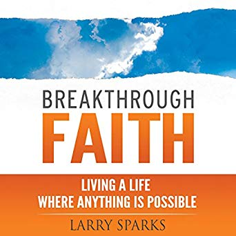 Breakthrough Faith: Living a Life Where Anything is Possible (Digital Audiobook)