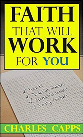 Faith That Will Work for You - NEW