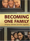 Becoming One Family