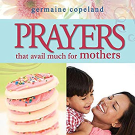 Prayers That Avail Much for Mothers (Digital Audiobook)