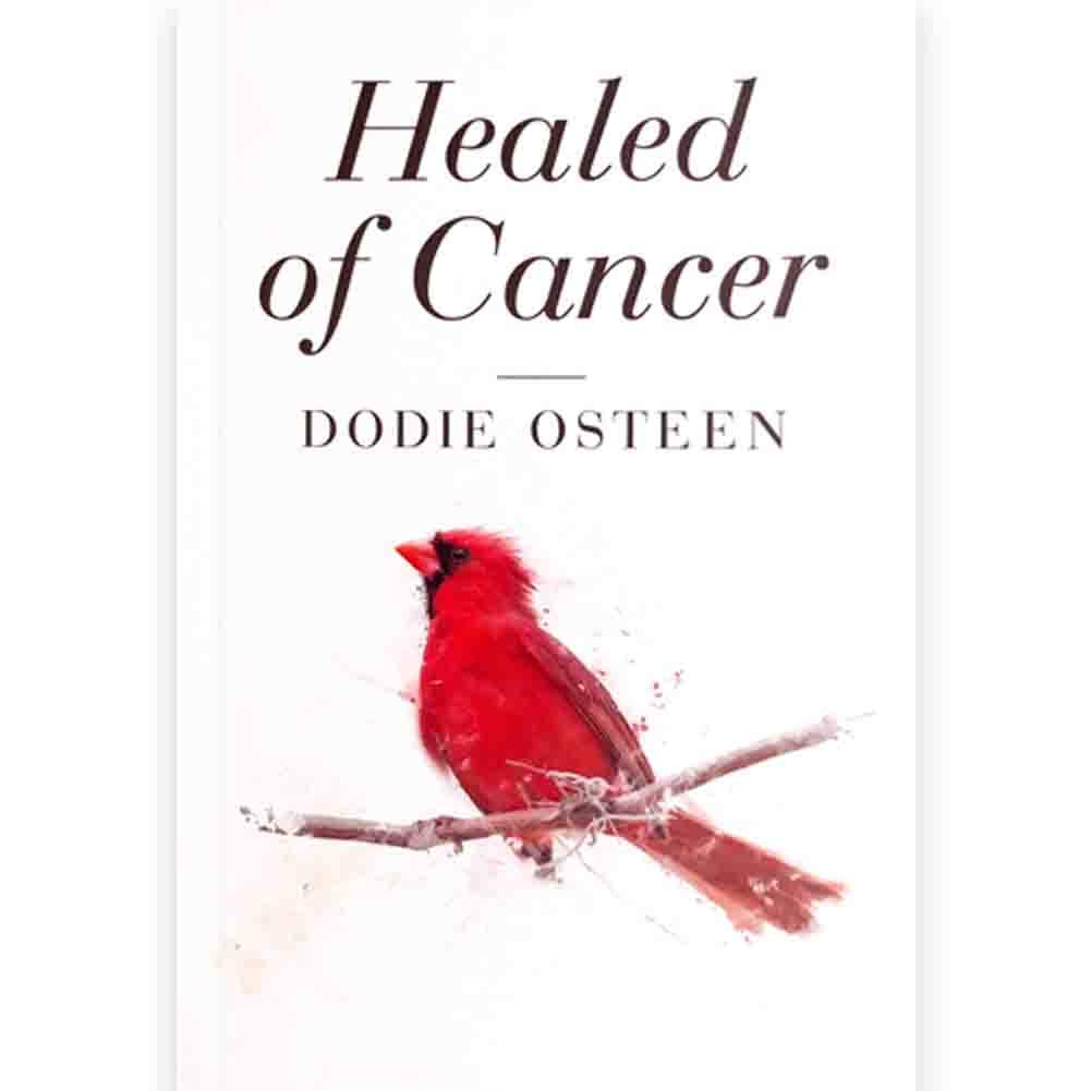 Healed of Cancer (Paperback)
