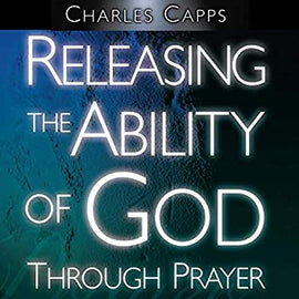 Releasing the Ability of God Through Prayer (Digital Audiobook)