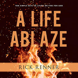 A Life Ablaze: Ten Simple Keys to Living on Fire for God (Digital Audiobook)