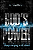 God's Power Through the Laying on of Hands