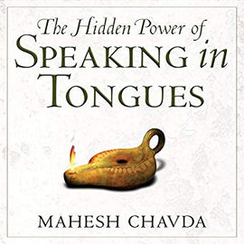 Hidden Power of Speaking in Tongues (Digital Audiobook)