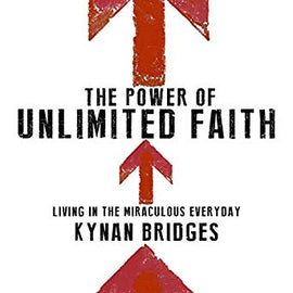 The Power of Unlimited Faith: Living in the Miraculous Everyday (Digital Audiobook)