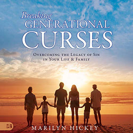 Breaking Generational Curses: Overcoming the Legacy of Sin in Your Life and Family (Digital Audiobook)