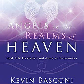 Angels in the Realms of Heaven: The Reality of Angelic Ministry Today (Digital Audiobook)