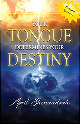 Your Tongue Determines (Revised)
