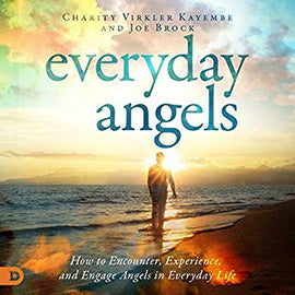 Everyday Angels: How to Encounter, Experience, and Engage Angels in Everyday Life (Digital Audiobook)