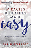 Miracles & Healing Made Easy