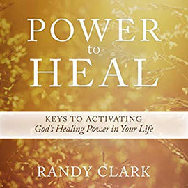 Power to Heal: Keys to Activating God's Healing Power in Your Life (Digital Audiobook)