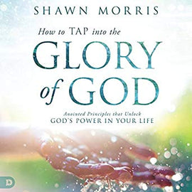 How to TAP into the Glory of God (Digital Audiobook)