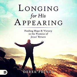 Longing for His Appearing: Finding Hope and Victory in the Promise of Jesus' Return (Digital Audiobook)