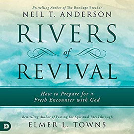 Rivers of Revival: How to Prepare for a Fresh Encounter with God (Digital Audiobook)
