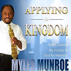 Applying the Kingdom: Rediscovering the Priority of God for Mankind (Digital Audiobook)