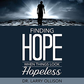Finding Hope When Things Look Hopeless (Digital Audiobook)