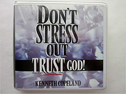Don't Stress Out - Trust God! CD Set