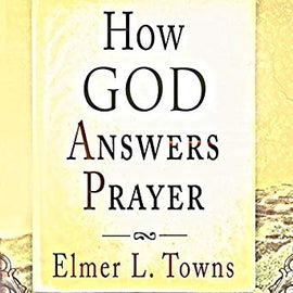How God Answers Prayer: How to Pray (Digital Audiobook)