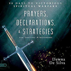 Prayers, Declarations, and Strategies for Shifting Atmospheres: 90 Days to Victorious Spiritual Warfare (Digital Audiobook)