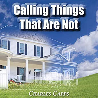 Calling Things That Are Not (Digital Audiobook)