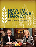 How to Reap Your Harvest Study Notes