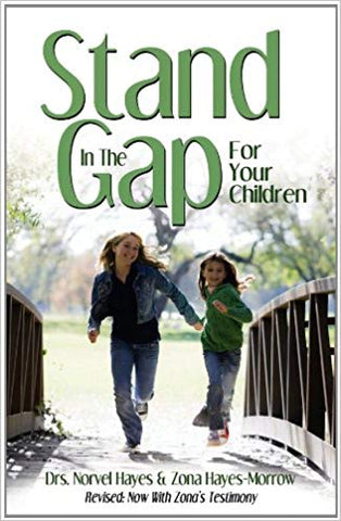 Stand in the Gap for Your Children