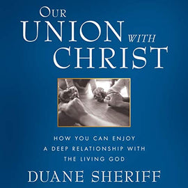 Our Union with Christ (Digital Audiobook)