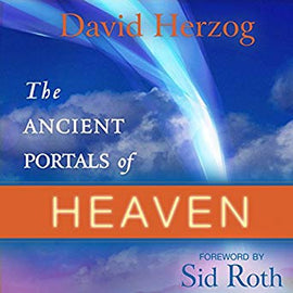 The Ancient Portals of Heaven: Glory, Favor, and Blessing (Digital Audiobook)
