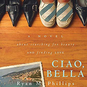 Ciao, Bella: A Novel About Searching for Beauty and Finding Love (Digital Audiobook)