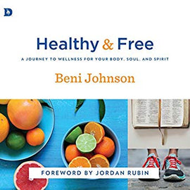 Healthy and Free: A Journey to Wellness for Your Body, Soul, and Spirit (Digital Audiobook)