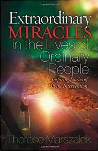 Extraordinary Miracles in Lives of Ordinary People