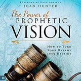 The Power of Prophetic Vision (Digital Audiobook)