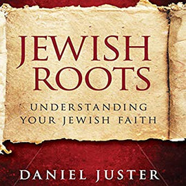 Jewish Roots: Understanding Your Jewish Faith (Revised Edition) (Digital Audiobook)