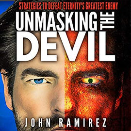 Unmasking the Devil: Strategies to Defeat Eternity's Greatest Enemy (Digital Audiobook)