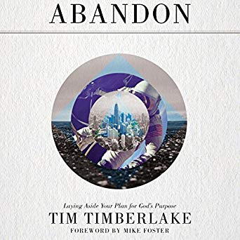 Abandon: Laying Aside Your Plan for God's Purpose (Digital Audiobook)
