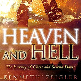 Heaven and Hell: A Journey of Chris and Serena Davis (Digital Audiobook)