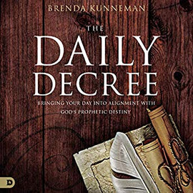 The Daily Decree: Bringing Your Day Into Alignment with God's Prophetic Destiny (Digital Audiobook)