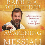Awakening to Messiah: A Supernatural Discovery of the Jewish Jesus (Digital Audiobook)