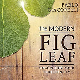 The Modern Fig Leaf: Uncovering Your True Identity (Digital Audiobook)