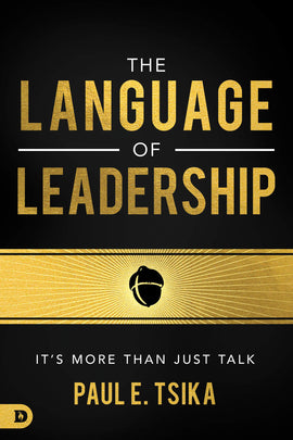 The Language of Leadership: It's More Than Just Talk