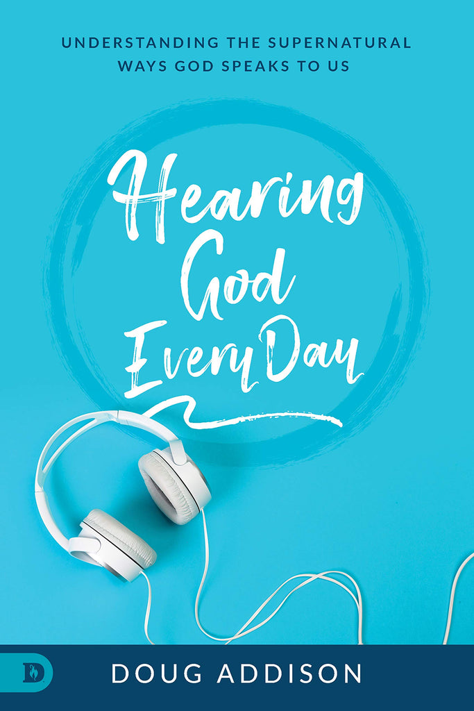 Hearing God Every Day: Understanding the Supernatural Ways God Speaks to Us (E-Book)