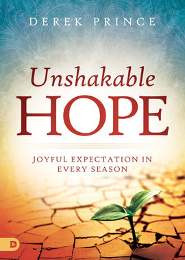 Unshakable Hope: Joyful Expectation in Every Season