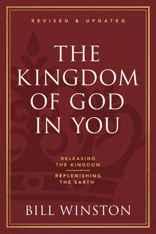 The Kingdom of God in You Revised and Updated: Discover the Greatness of God's Power Within (Paperback)