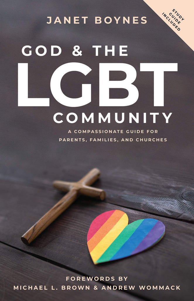 God & The LGBT Community: A Compassionate Guide for Parents, Families, and Churches (Paperback)