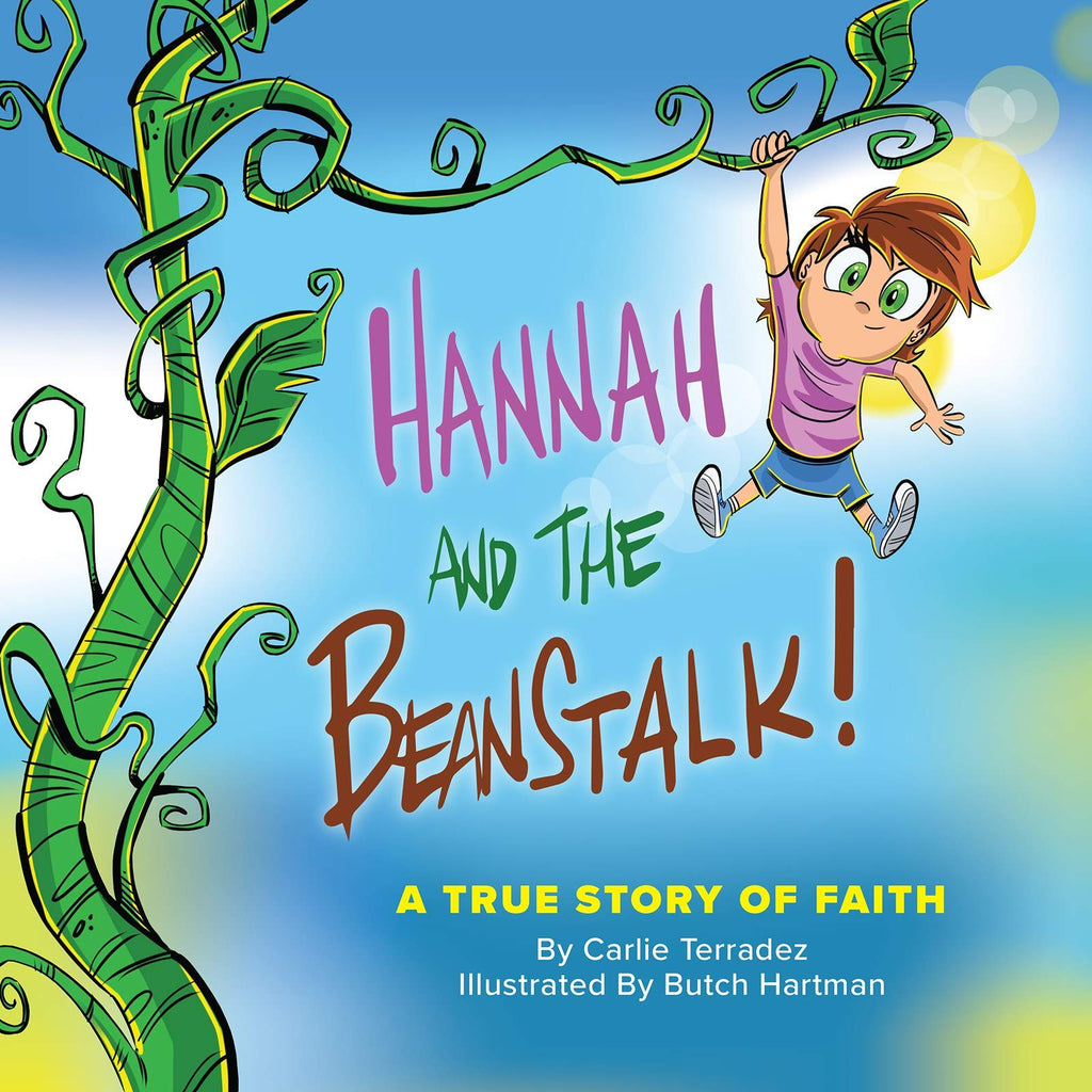 Hannah and the Beanstalk: A True Story of Faith