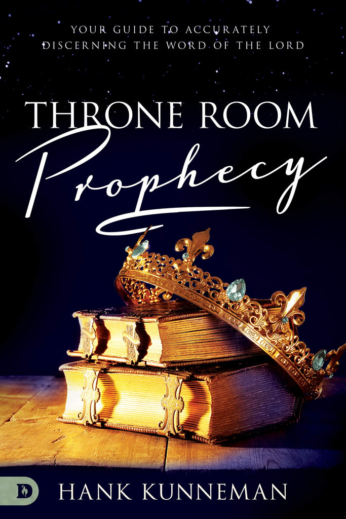 Throne Room Prophecy: Your Guide to Accurately Discerning the Word of the Lord