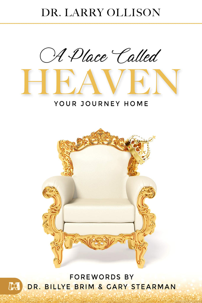 A Place Called Heaven: Your Journey Home