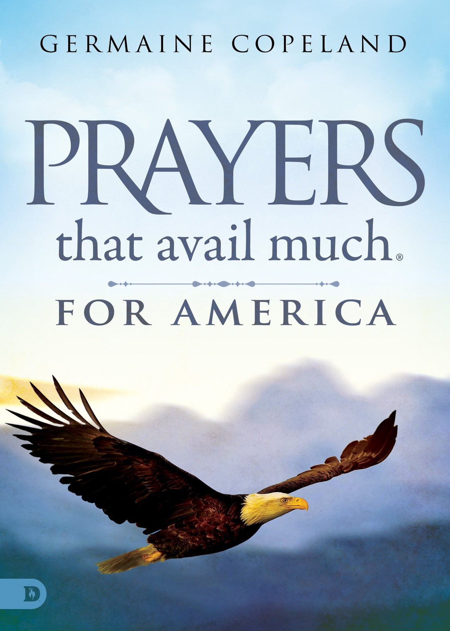 Prayers that Avail Much for America