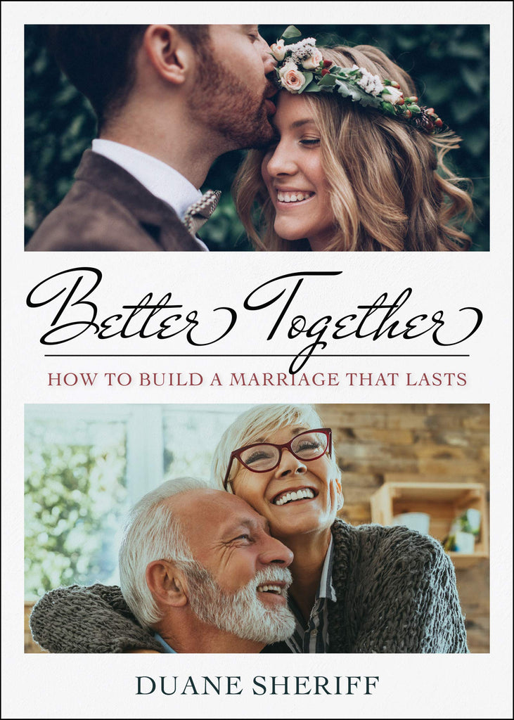 Better Together: How to Build a Marriage that Lasts (Paperback)